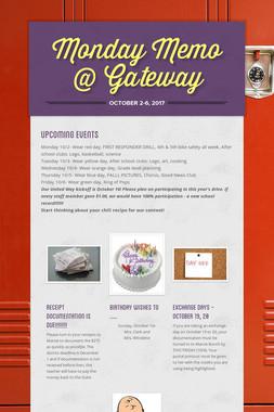 Monday Memo @ Gateway