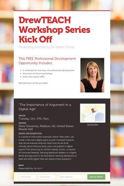 DrewTEACH Workshop Series Kick Off