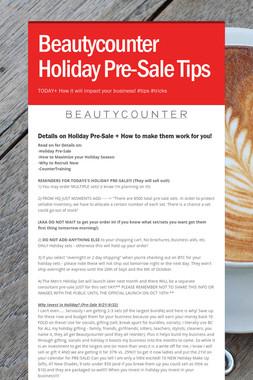 Beautycounter Holiday Pre-Sale Tips
