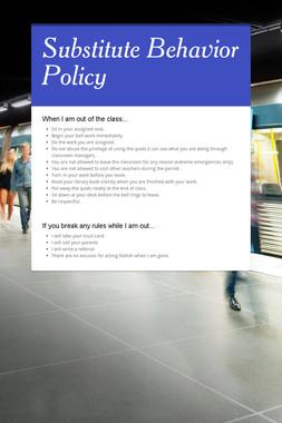 Substitute Behavior Policy