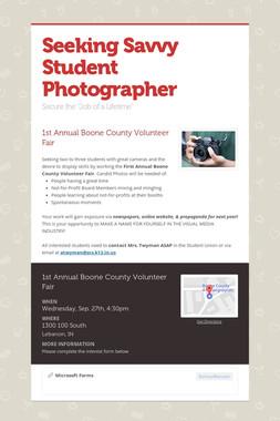 Seeking Savvy Student Photographer