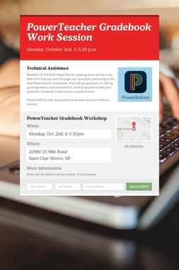 PowerTeacher Gradebook Work Session