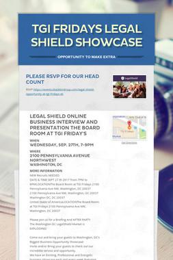 TGI Fridays Legal Shield Showcase