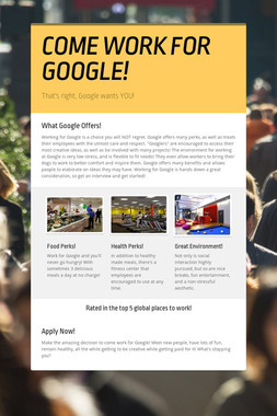 COME WORK FOR GOOGLE!