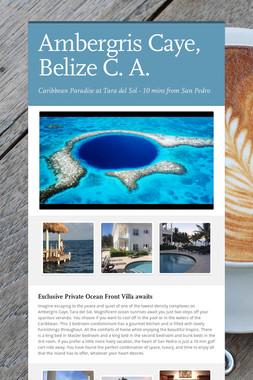 Ambergris Caye, Belize C. A.