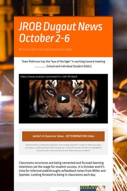 JROB Dugout News   October 2-6