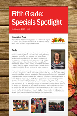 Fifth Grade:    Specials Spotlight