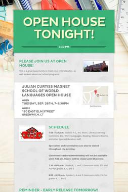 Open House TONIGHT!