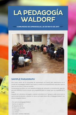 La Pedagogía Waldorf