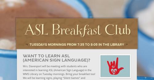ASL Breakfast Club