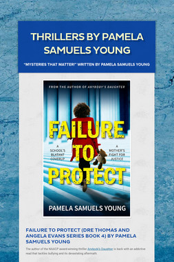 Thrillers by Pamela Samuels Young