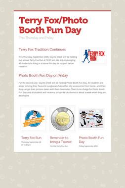 Terry Fox/Photo Booth Fun Day