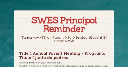 0c07542a6a3b SWES Principal Reminder