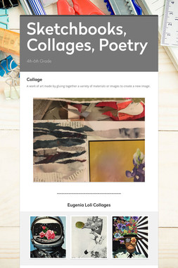 Sketchbooks, Collages, Poetry