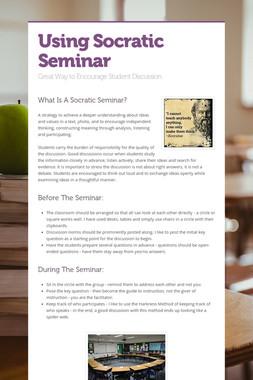 Using Socratic Seminar