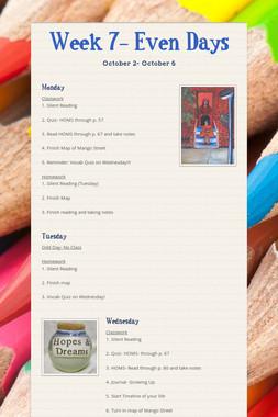 Week 7- Even Days