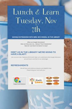 Lunch & Learn Tuesday, Nov 7th