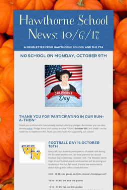Hawthorne School News: 10/6/17