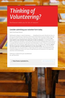 Thinking of Volunteering?