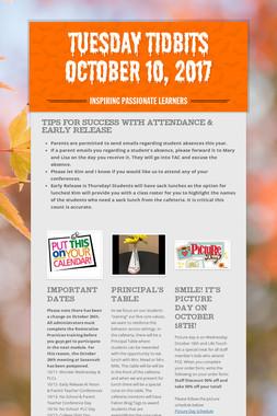 Tuesday Tidbits October 10, 2017
