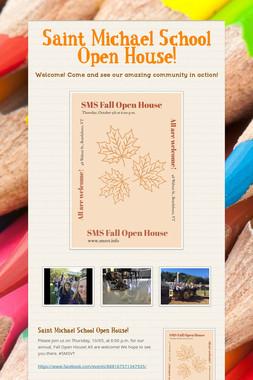 Saint Michael School Open House!