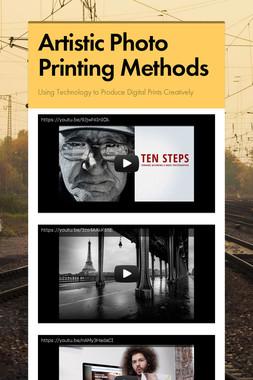Artistic Photo Printing Methods