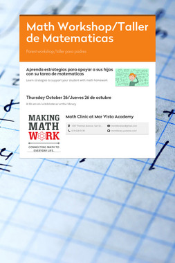 Math Workshop/Taller de Matematicas