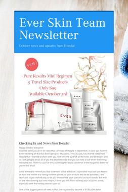 Ever Skin Team Newsletter