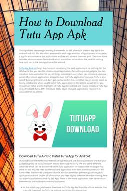 How to Download Tutu App Apk