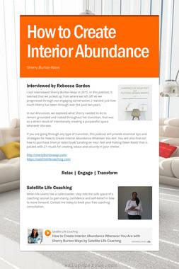 How to Create Interior Abundance