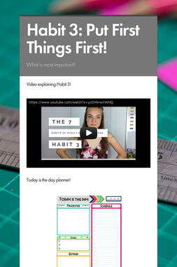 Habit 3: Put First Things First!