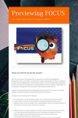 Previewing FOCUS