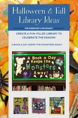 Halloween & Fall Library Ideas