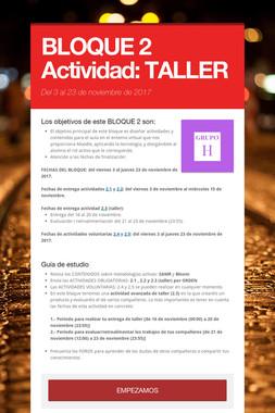 BLOQUE 2  Actividad: TALLER