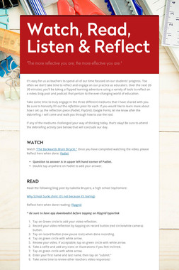 Watch, Read, Listen & Reflect