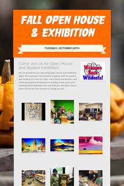 Fall Open House & Exhibition