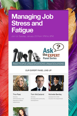 Managing Job Stress and Fatigue