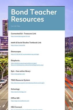 Bond Teacher Resources
