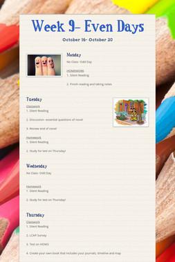 Week 9- Even Days