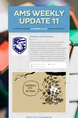 AMS Weekly Update 11