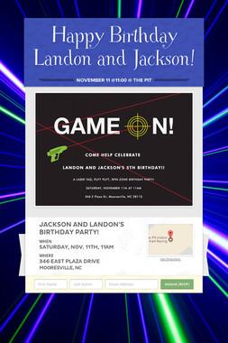 Happy Birthday Landon and Jackson!