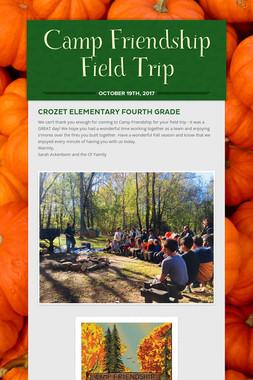 Camp Friendship Field Trip