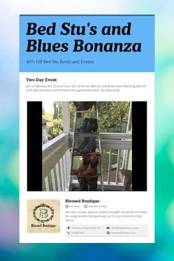 Bed Stu's and Blues Bonanza
