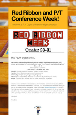 Red Ribbon and P/T Conference Week!
