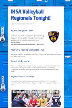 IHSA Volleyball Regionals Tonight!