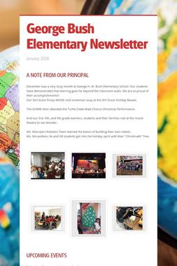 George Bush Elementary Newsletter