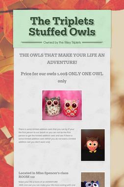 The Triplets Stuffed Owls