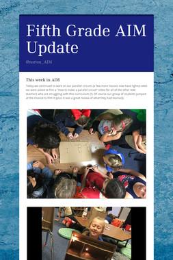 Fifth Grade AIM Update