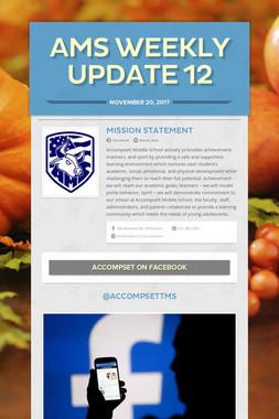 AMS Weekly Update 12