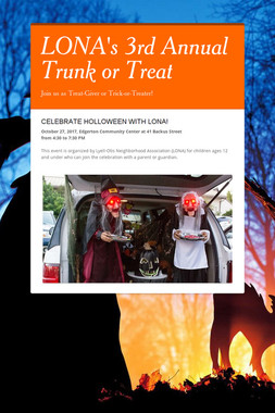 LONA's 3rd Annual Trunk or Treat